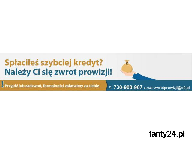 Zwrot prowizji bankowej - Spłaciłeś wcześniej Kredyt? Zadzwoń !
