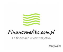 Szybka gotówka na każdą Twoją potrzebę na FinansoweAbc.com.pl